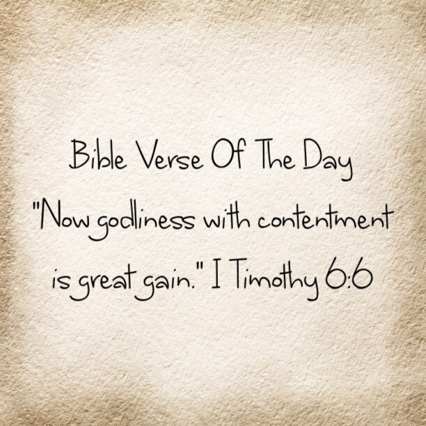 """Blessed Day Quotes From The Bible: Bible Verse Of The Day-""""Being Content Gains Blessings"""